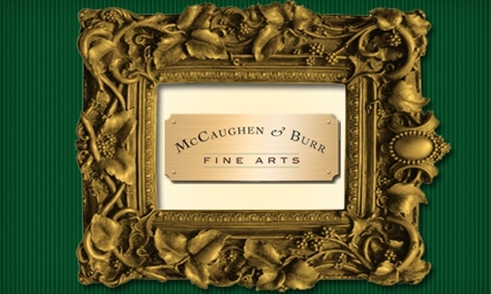 McCaughen and Burr Fine Arts - Webster Groves: $45 for $100 Worth of Art and Framing at McCaughen & Burr in Webster Groves