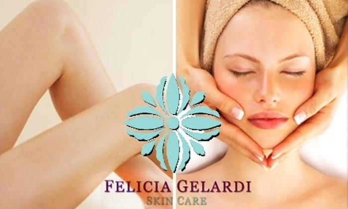 Felicia Gelardi Skin Care - Marina: $45 for $100 Worth of Services at Felicia Gelardi Skin Care