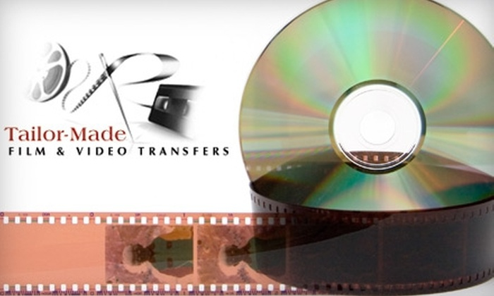 Tailor-Made Film & Video Transfers - Lower Southampton: $40 for $80 Worth of Film, Video, and Photo Transfers at Tailor-Made Film & Video Transfers in Feasterville