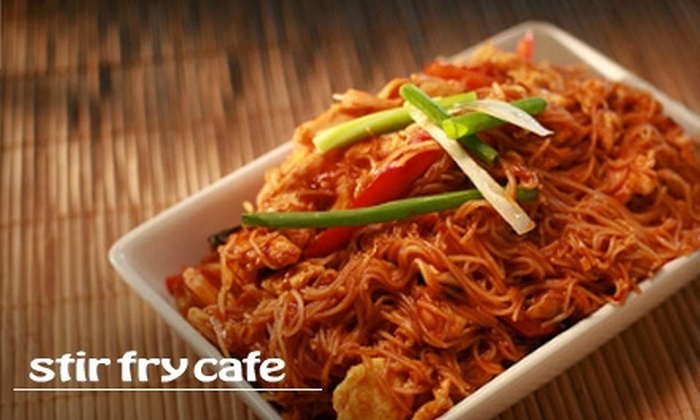 Stir Fry Cafe - Multiple Locations: $15 for $30 Worth of Asian Cuisine at Stir Fry Cafe