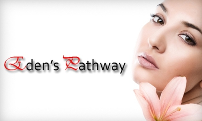 Eden's Pathway - Washington: $35 for a Facial or Massage at Eden's Pathway (Up to $75 Value)