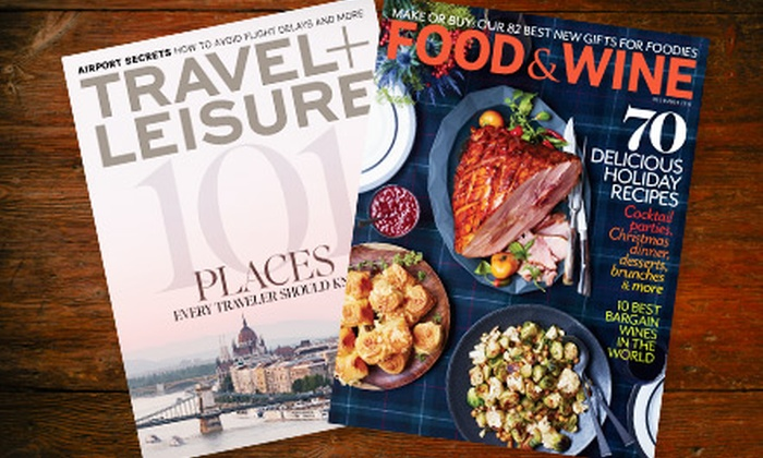 """Food & Wine"" and ""Travel + Leisure"" Magazines: $19 for 12 Issues of ""Food & Wine"" Magazine and 12 Issues of ""Travel + Leisure"" Magazine ($39.98 Value)"