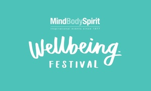 Mind Body Spirit: Mind Body Spirit Wellbeing Festival Two Tickets with Optional Workshop Entry at Kensington Olympia (Up to 50% off)