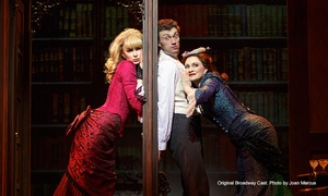 """""""A Gentleman's Guide to Love and Murder"""": Broadway's Tony-Winning Best Musical, """"A Gentleman's Guide to Love and Murder"""" (Up to 46% Off)"""