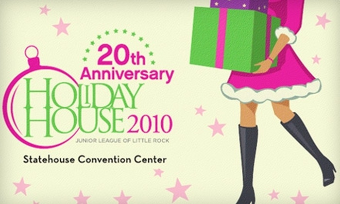 Holiday House - Downtown: One Pass to Holiday House Presented by the Junior League of Little Rock. Choose from Two Options.