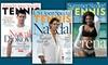 "Tennis Media Company (Tennis Magazine) - Minneapolis / St Paul: $12 for a Three-Year Subscription to ""Tennis"" Magazine ($24 Value)"