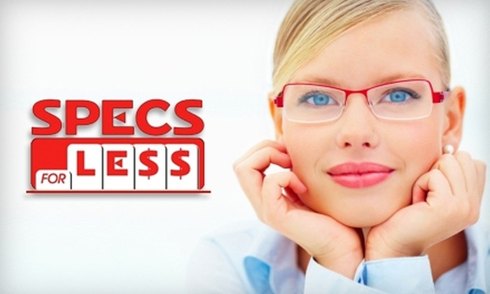 Specs for Less - Multiple Locations: $49 for an Eye Exam and $150 Toward Prescription Eyewear at Specs For Less