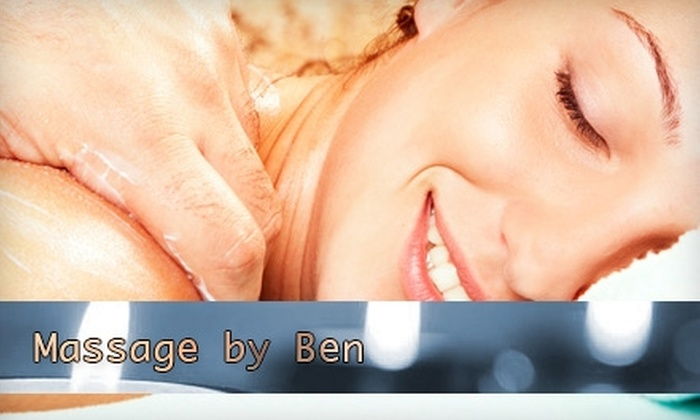 Massage By Ben - Oaks: $29 for a One-Hour Swedish Massage from Massage By Ben ($65 Value)