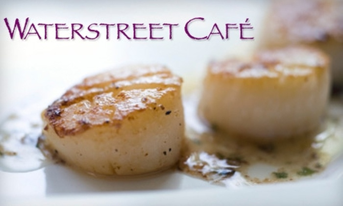 Waterstreet Cafe - Fall River: $15 for $30 Worth of Fine Dining at Waterstreet Cafe