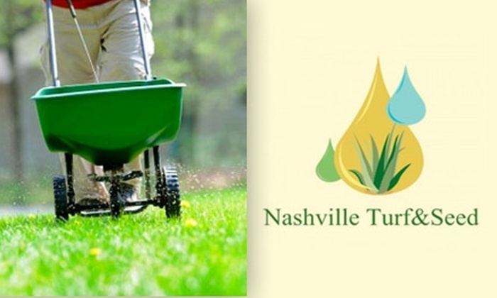Nashville Turf&Seed - Nashville: $30 for a 1/4-Acre Lawn Treatment from Nashville Turf&Seed