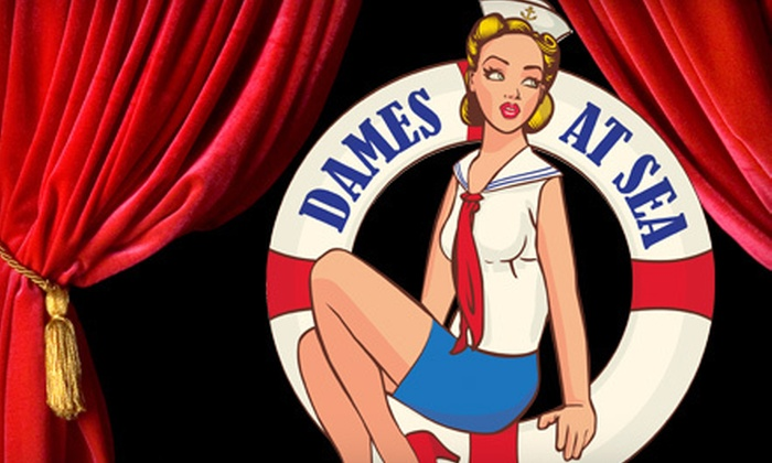 """Dames at Sea"" - 5: $19 to See Performance of ""Dames at Sea"" from the Infinity Theatre Company in Annapolis (Up to $38 Value). Seven Dates Available."