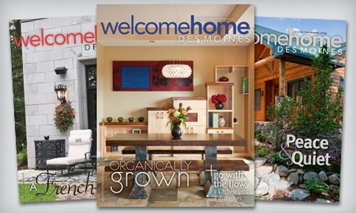 """Welcome Home Des Moines"" Magazine - Des Moines: $12 for One-Year Subscription to ""Welcome Home Des Moines"" Magazine"