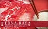 $10 for Chinese Cuisine at Edna Ray