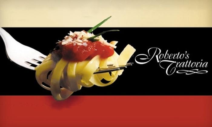 Roberto's Trattoria - Sappington: $10 for $25 of Italian Cuisine and Drinks at Roberto's Trattoria