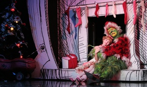 "Fifth Third Bank Fox Theatre Series: ""Dr. Seuss' How The Grinch Stole Christmas! The Musical,"" ""Dancing in the Streets,"" and More (Up to 36% Off)"