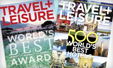 Travel + Leisure - Travel + Leisure in