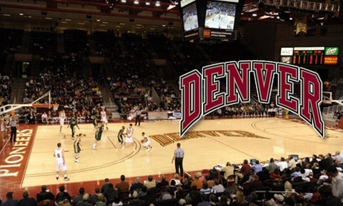 University of Denver Pioneers Basketball - University: $16 for Four University of Denver Men's or Women's Basketball Game Tickets (Up to $36 Value)