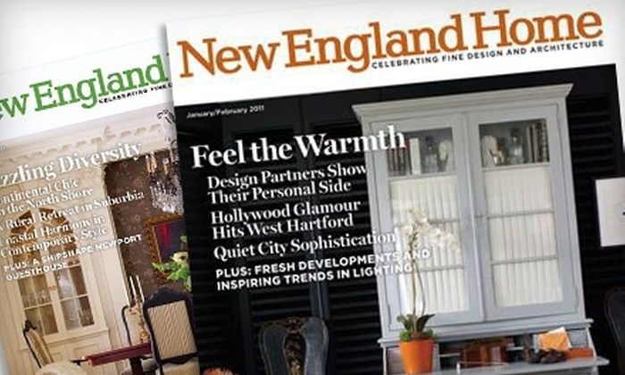 """New England Home""  Magazine: $10 for a One-Year Subscription to ""New England Home"" Magazine ($19.95 Value)"