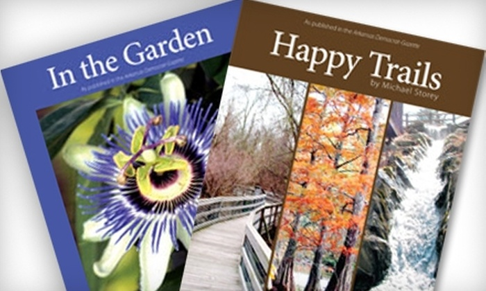 "Arkansas Democrat-Gazette Bookstore - Little Rock: $16 for Two Books, ""In the Garden"" and ""Happy Trails,"" from the Arkansas Democrat-Gazette Bookstore ($40.25 Value)"
