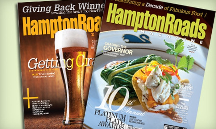 "Hampton Roads Magazine: One- or Two-Year Subscription to ""Hampton Roads Magazine"" (Up to 55% Off)"