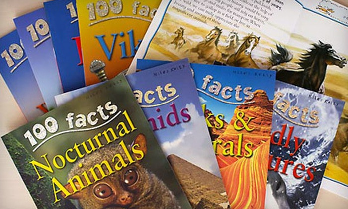 """""""100 Facts"""" 10-Book Children's Sets: $19 for a """"100 Facts"""" Children's Series 10-Book Set ($89.50 List Price). Three Bundles Available."""