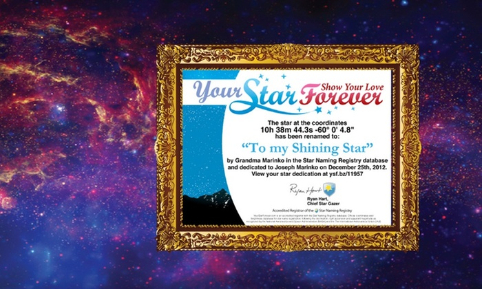 Dedicate a Star from YourStarForever.com: Dedicate One or Two Stars with Video, Message, Photo, and Certificate from YourStarForever.com (Up to 91% Off)