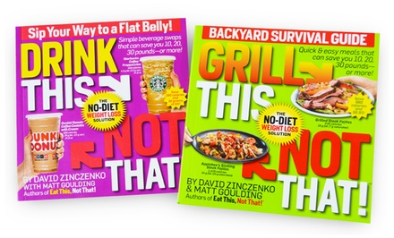 groupon daily deal - Drink This, Not That! and Grill This, Not That! Healthy Eating 2-Book Bundle