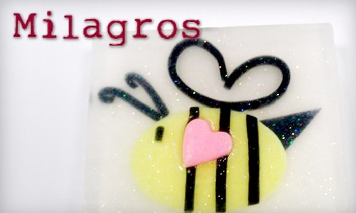 Milagros - Multiple Locations: $12 for a Soap-Making Class and a $5 Credit Toward Soap Products at Milagros ($25 Value)