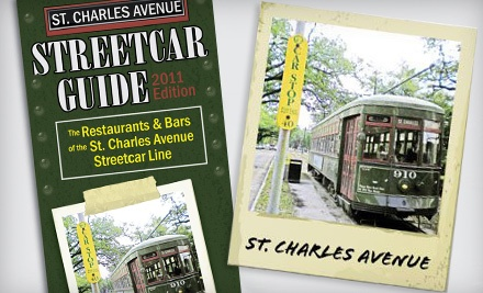 Streetcar Guide New Orleans: St. Charles Avenue Streetcar Line Guidebook - Streetcar Guide New Orleans in