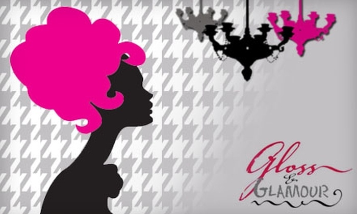Gloss & Glamour - Providence: Spa and Salon Services at Gloss & Glamour. Choose from Four Options.