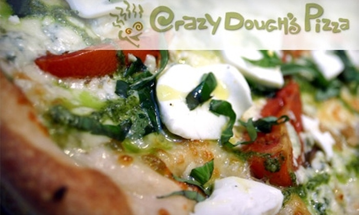 Crazy Dough's Pizza - Multiple Locations: $10 for $20 Worth of Pizza at Crazy Dough's Pizza