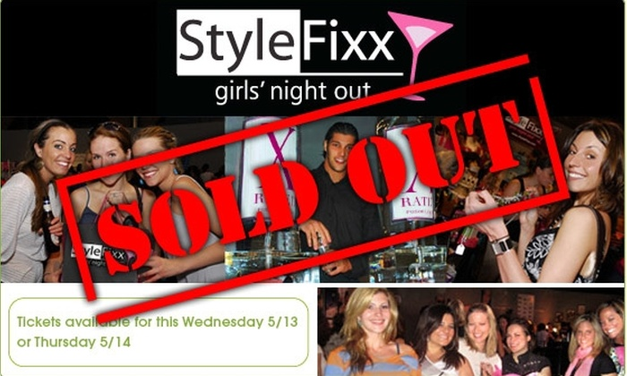 Style Fixx - Multiple Locations: $10 Ticket to StyleFixx Girls' Night Out, 5/13/09