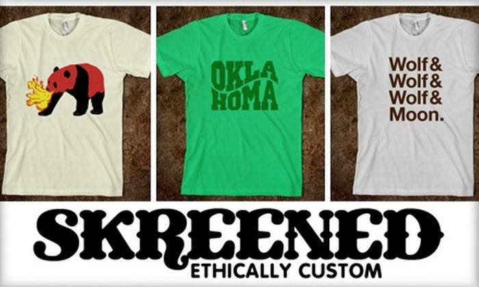Skreened - Tulsa: $15 for $30 of Online, Custom-Designed Clothing at Skreened