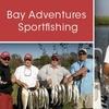Bay Adventures Sportfishing - Houston: $300 for an Eight-Hour Angling Tour for Three Through Bay Adventures Sportfishing