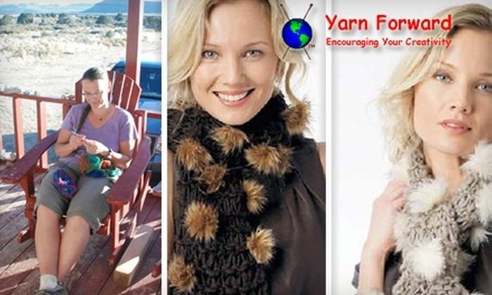 Yarn Forward - Multiple Locations: $10 for $20 Worth of Knitting and Crocheting Supplies at Yarn Forward