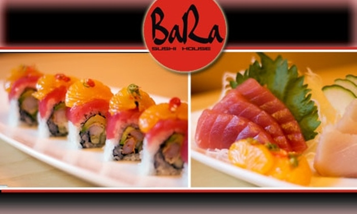 Bara Sushi House - Hosford - Abernethy: $12 for $25 Worth of Sushi at Bara Sushi House