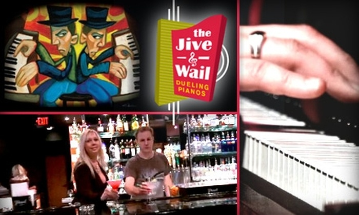 Jive and Wail Dueling Pianos - Multiple Locations: $10 for $20 Worth of Grub and Guzzle Plus Free Admission ($5 Value) at Jive and Wail Dueling Pianos