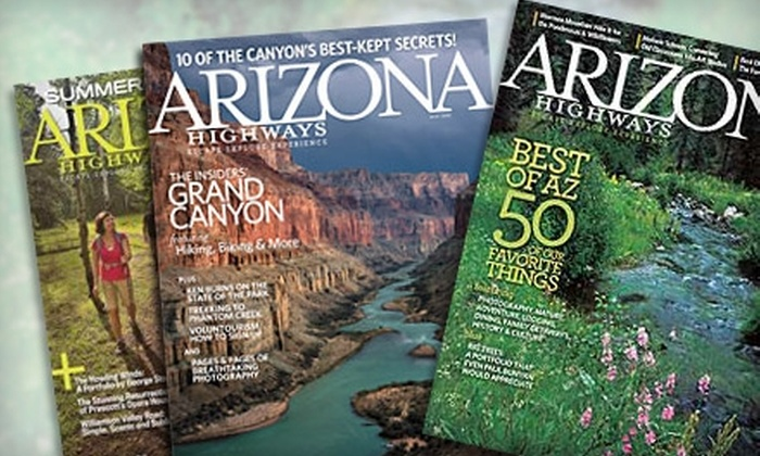 """""""Arizona Highways"""" magazine - Central Scottsdale: $13 for a One-Year Subscription to """"Arizona Highways"""" Magazine ($24 Value)"""