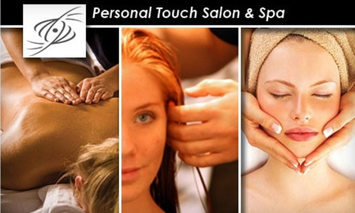 Personal Touch Salon & Spa - Castle Hills: $30 for Your Choice of Women's Haircut with Deep Conditioning, Hour-Long Swedish Massage, or Diamond Microdermabrasion at Personal Touch Salon & Spa ($60 Value)