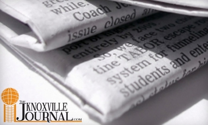 """Knoxville Journal"" - Knoxville: $10 for Six-Month Subscription to the ""Knoxville Journal"" Newspaper ($30 Value)"