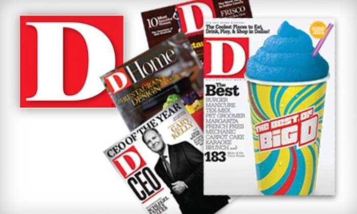 """""""D Magazine"""" - Dallas: $9 for a One-Year Subscription to """"D Magazine"""""""