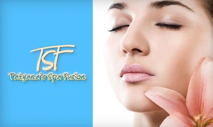 Tatyana's Spa Fusion - Kern City: $59 for a 70-Minute Custom Facial with Microdermabrasion at Tatyana's Spa Fusion ($148 Value)