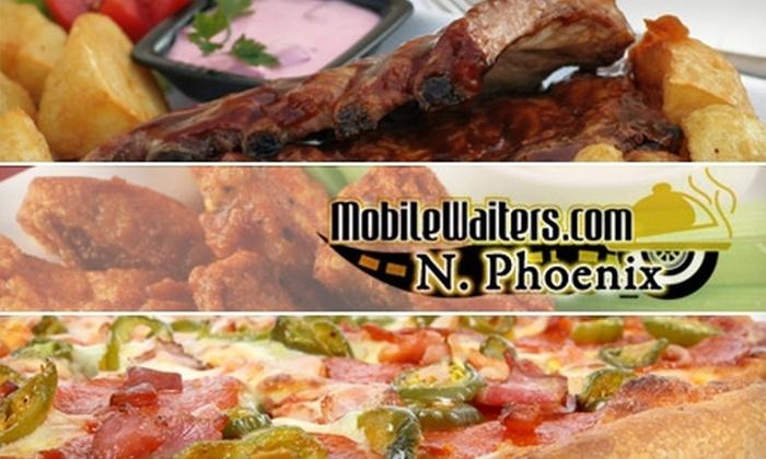 Mobile Waiters Phoenix - Phoenix: $10 for $25 Worth of Food and Free Delivery from Mobile Waiters Phoenix