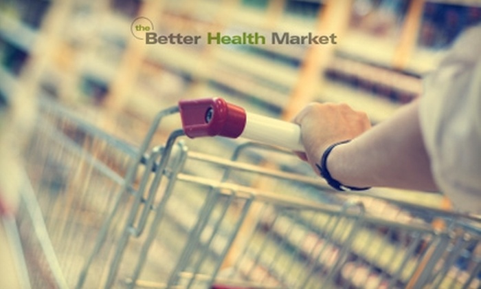 Better Health Market - Southwest Arlington: $10 for $20 Worth of Organic Health and Beauty Products and More from Better Health Market in Arlington