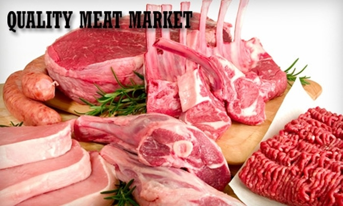 Quality Meat Market - East Lake-Orient Park: $20 for $40 Worth of Fresh Steak, Chops, Poultry, and More at Quality Meat Market