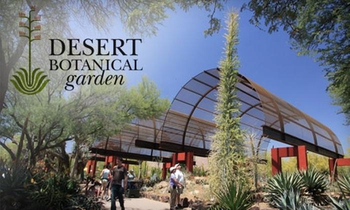 Desert Botanical Garden Camelback East 35 For A One Year Household Membership To