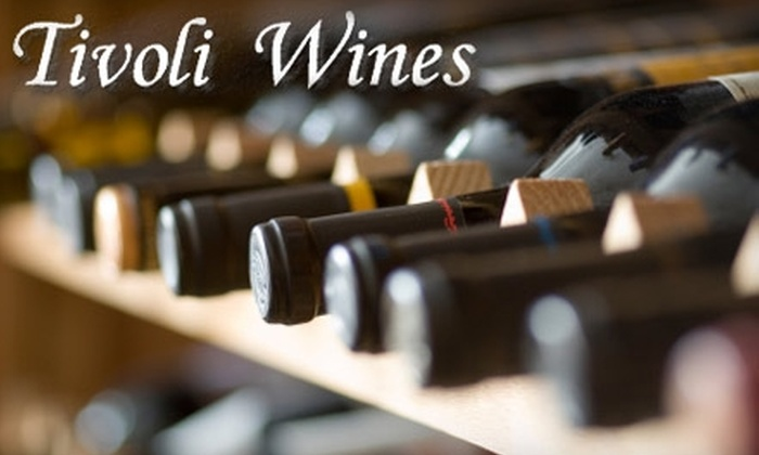 Tivoli Wines - Colleyville: $10 for $20 Worth of Merchandise at Tivoli Wines