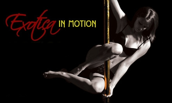 Exotica in Motion - West Old Town: $29 for Three-Hour Pole-Dancing Workshop ($150 Value) or 15 Zumba Classes ($60 Value) at Exotica in Motion
