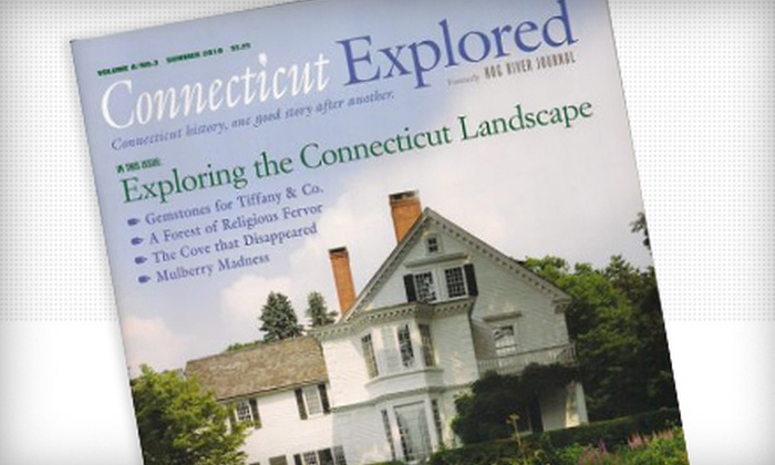 "Connecticut Explored: $10 for a One-Year Subscription to ""Connecticut Explored"" ($21 Value)"