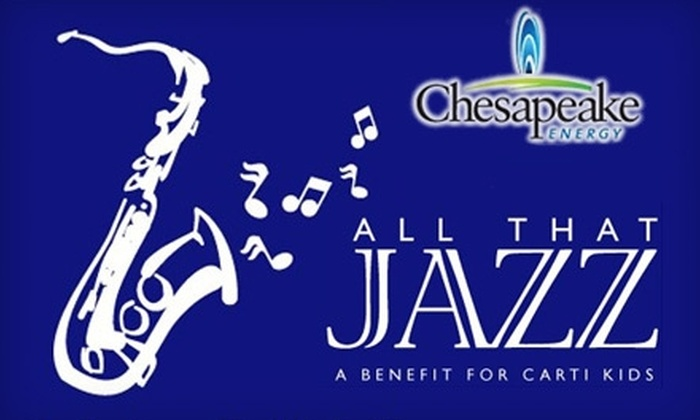"Central Arkansas Radiation Therapy Institute - Downtown: $30 for One Ticket to ""All That Jazz"" Pediatric Cancer Benefit ($50 Value)"